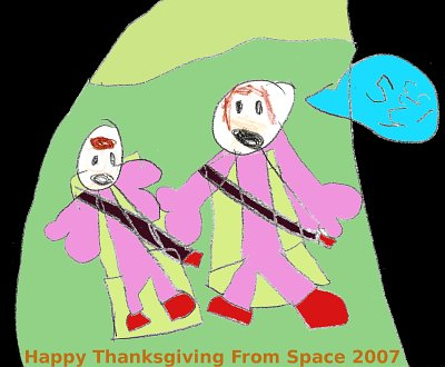 Happy Thanksgiving From Space 2007